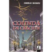 Colinda de Craciun (editura Agora, autor: Charles Dickens isbn: 978-606-8391-03-8)