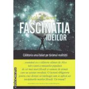 Fascinatia ideilor(editura All, autor: Jack Bowen isbn: 978-973-571-840-4)