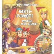 Vesti-Povesti pentru cand cresti (editura Aramis, autor: Oana Machidonschi isbn: 978-973-679-867-2)
