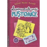 Insemnarile unei pustoaice 1. Povestiri dintr-o viata nu chiar atat de fabuloasa (editura Arthur, autor: Rachel Renee Russell isbn: 978-606-8044-05-7)