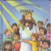 Biblia pe intelesul celor mici(editura BebeDream isbn: 978-606-9243-25-1)