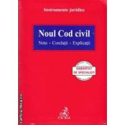 Noul cod civil.Note.Corelatii.Explicatii (editura C.H. Beck isbn: 978-973-115-945-4)