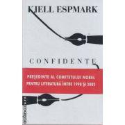 Confidente (editura Curtea Veche, autor: Kjell Espmark isbn: 978-606-588-180-8)