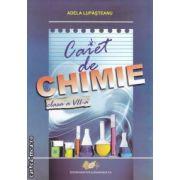 Caiet de chimie clasa a VII-a(editura Didactica si Pedagogica, autor: Adela Lupasteanu  isbn: 978-973-30-3042-3)