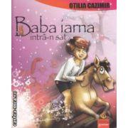 Baba iarna intra-n sat(editura Gramar, autor: Otilia Cazimir isbn: 978-973-1973-60-9)