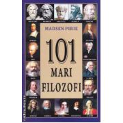 101 mari filozofi (editura Lider, autor: Madsen Pirie isbn: 978-973-736-156-1)
