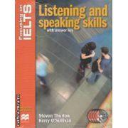 Focus IELTS: Listening and speaking skills with answer key ( editura Macmillan, autori: Steven Thurlow, Kerry O ' Sullivan isbn: 978-1-4202-3019-2 )