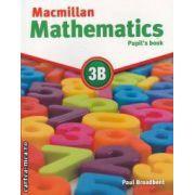 Macmillan mathematics 3B (editura Macmillan, autor: Paul Broadbent isbn: 978-0-230-02823-4)