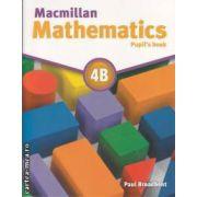 Macmillan mathematics 4B (editura Macmillan, autor: Paul Broadbent isbn: 978-0-230-02827-2)