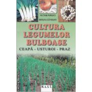 Cultura legumelor bulboase(editura M.A.S.T, autori: Victor Popescu, Roxana Zavoianu isbn: 978-973-1822-90-7)