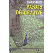 Pasari decorative(editura M.A.S.T, autor: Johannes Oldenettel isbn: 978-973-1822-87-7)