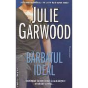 Barbatul ideal (editura Miron, autor: Julie Garwood isbn: 978-973-1789-57-6)