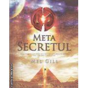 Meta secretul (editura Nicol, autor: Mel Gill isbn: 978-973-7664-43-3)
