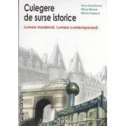 Culegere de surse istorice(editura Nomina, autori: Doru Dumitrescu, Mihai Manea, Mirela Popescu isbn: 978-606-535-268-1)