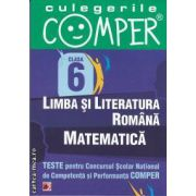 Teste pentru Concursul Scolar National de Competente si Performanta COMPER clasa a VI-a(editura Paralela 45, autori: Elena Apastinii, Ioana Coman, Geanina Cotoi isbn: 978-973-47-1308-0)