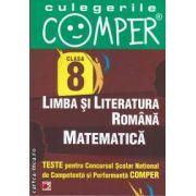 Teste pentru Concursul Scolar National de Competenta si Perfornanta COMPER clasa a VIII-A (editura Paralela 45, autori: Elena Apastinii, Florentina Danila, Adriana Dragomir isbn: 978-973-47-1310-3)