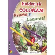 Haideti sa coloram fructe si legume1 (editura Roxel Cart, autor: Nicoleta Ionescu isbn: 978-606-8383-03-3)
