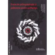 Tratat de psihopatologie si psihiatrie pentru psihologi (editura Trei, autori: Florin Tudose, Catalina Tudose, Letitia Dobranici isbn: 978-973-707-551-2)
