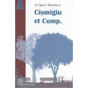 Cismigiu et comp. (editura Universitara, autor: Grigore Bajenaru isbn: 978-973-749-508-2)