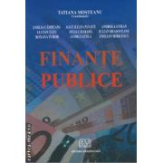 Finante publice(editura Universitara, autor: Tatiana Mosteanu isbn: 978-973-749-344-6)