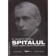 Spitalul, Coranul, Talmudul, Cahalul, Francmasoneria (editura Vicovia, autor: Dr. Nicolae C. Paulescu isbn: 978-973-1902-45-6)
