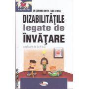 Dizabilitati legate de invatare (editura Aramis, autori: Dr. Corinne Smith, Lisa Strick isbn: 978-973-679-882-5)
