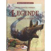 Legende si povestiri istorice (editura Aramis, autor: Petru Demetru Popescu isbn: 978-973-679-788-0)