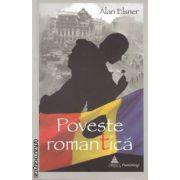 Poveste romantica (editura BCC Publishing, autor: Alan Elsner isbn: 978-606-93000-1-5)