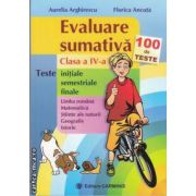 Evaluare sumativa clasa a IV-a (editura Carminis, autori: Aurelia Arghirescu, Florica Ancuta isbn: 978-973-123-162-4)