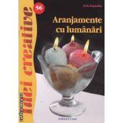 Aranjamente cu lumanari (editura Casa, autor: Toth Hajnalka isbn: 978-606-8189-41-3)