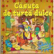 Casuta de turta dulce (editura Crisan isbn: 978-606-508-067-6)