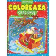 Descopera si coloreaza Craciunul (editura Crisan isbn: 978-606-508-079-9)