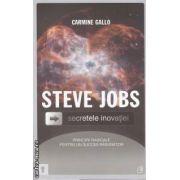 Steve Jobs scretele inovatiei (editura Curtea Veche, autor: Carmine Gallo isbn: 978-606-588-247-8)