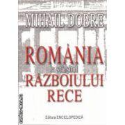 Romania la sfarsitul razboiului rece (editura Encilcopedica, autor: Mihail Dobre isbn: 978-606-535-229-2)