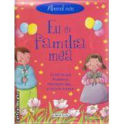 Eu si familia mea (editura Girasol isbn: 978-606-525-149-6)