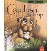 Catelusul schiop (editura Gramar, autor: Elena Farago isbn: 978-973-1973-74-6)