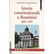Istoria constitutionala a Romaniei 1859-1991 (editura Humanitas, autor: Eleodor Focseneanu isbn: 973-28-0796-2)