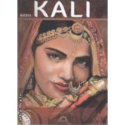 Kali (editura Lux Sublima, autor: Elena Godeanu isbn: 978-973-88464-2-5)