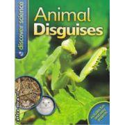 Animal disguises (editura Macmillan, autor: Belinda Weber isbn: 978-0-7534-3004-0)