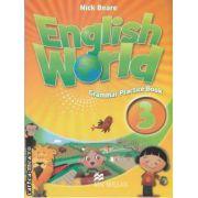 English World Grammar Practice Book 3 (Editura: Macmillan, Autor: Mick Beare ISBN: 978-0-230-03206-4 )