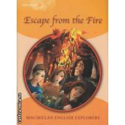 Escape from the fire explorers 4 (editura Macmillan isbn: 978-1-4050-6018-9)