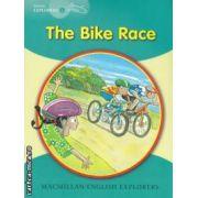 The bike race (editura Macmillan, autor: Louis Fidge isbn: 978-1-4050-6007-3)