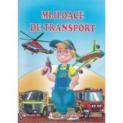 Mijloace de transport (editura Maxim Bit isbn: 978-606-549-046-8)