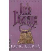 Iubire eterna (editura Miron, autor: Jude Deveraux isbn: 978-973-1789-58-3)