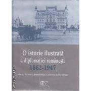O istorie ilustrata a diplomatiei romanesti 1862-1947 (editura Monitorul Oficial, autori: Dinu C. Giurescu, Rudolf Dinu, Laurentiu Constantiniu isbn: 978-973-567-759-6)