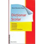 Dictionar scolar (editura Nomina, autor: Maria Monalisa Plesea isbn: 978-606-535-229-2)