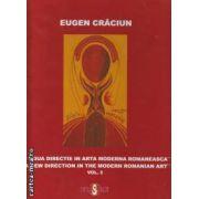 O noua directie in arta moderna romaneasca vol 2.(editura Rosetti, autor: Eugen Craciun isbn:  973-7881-03-6)