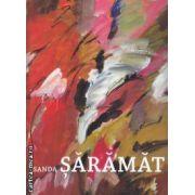 Sanda Saramat (editura Rosetti, autor:Sanda Saramat isbn: 978-606-8137-07-0)