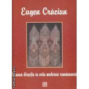 O noua directie in arta moderna romaneasca (editura Rosetti, autor: Eugen Craciun isbn: 973-7881-03-6)