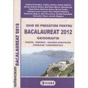 Ghid de pregatire pentru bacalaureat 2012 geografie (editura Sigma, autori: Catalina Homeghiu, Catalina Serban, Adrian Nedelcu isbn: 978-973-649-717-9)